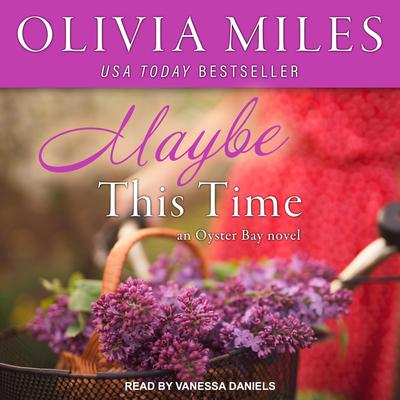 Maybe This Time Audiobook, by Olivia Miles