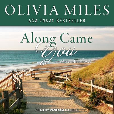 Along Came You Audiobook, by Olivia Miles