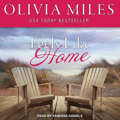 Feels Like Home Audiobook, by Olivia Miles