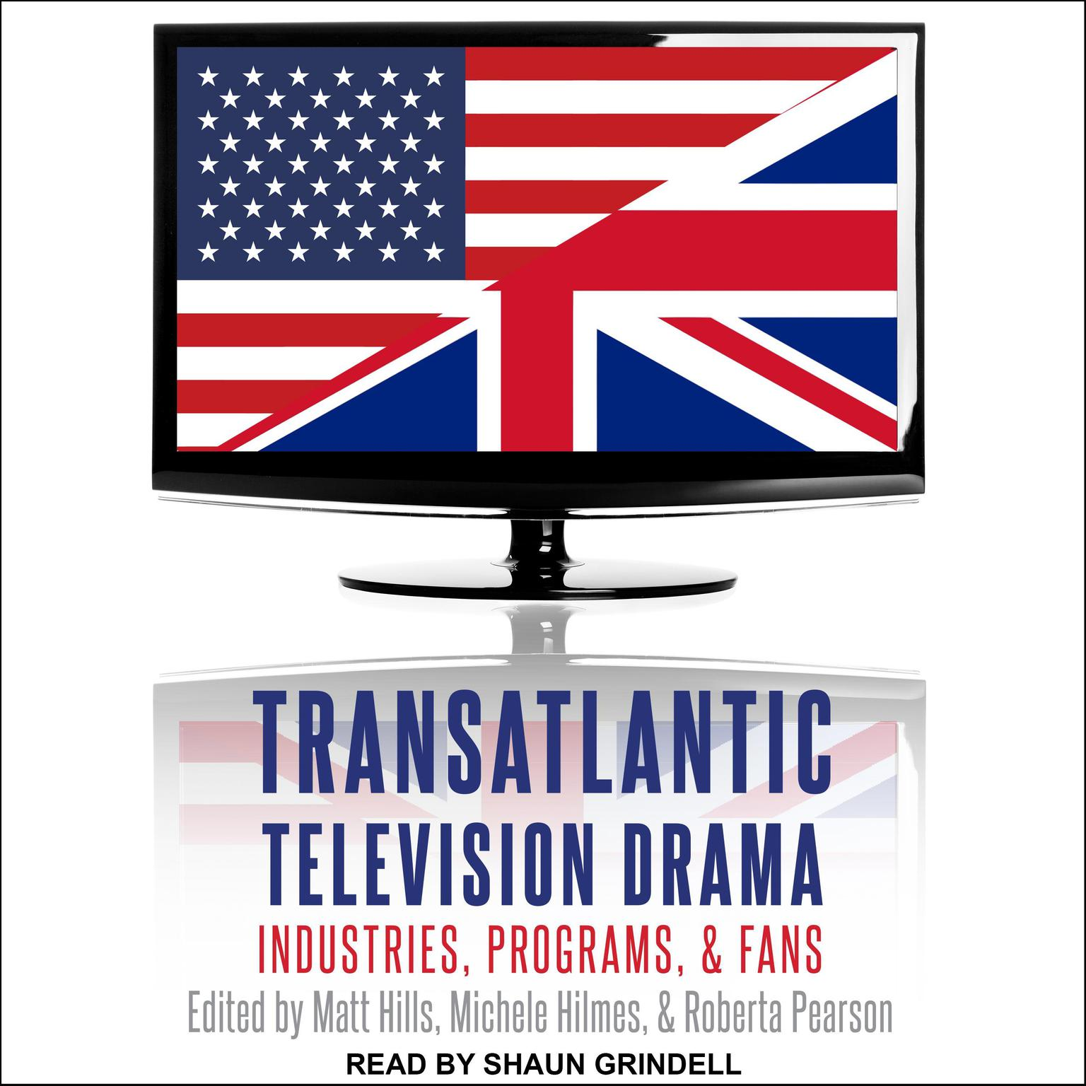 Printable Transatlantic Television Drama: Industries, Programs, and Fans Audiobook Cover Art