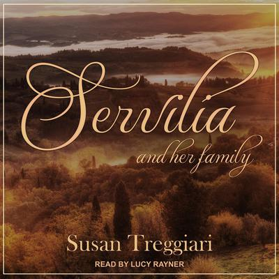 Servilia and her Family Audiobook, by Susan Treggiari