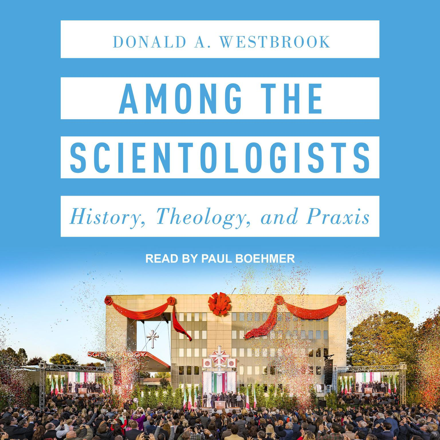 Printable Among the Scientologists: History, Theology, and Praxis Audiobook Cover Art