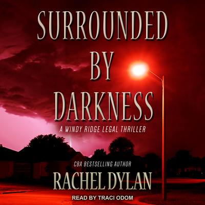 Surrounded by Darkness Audiobook, by Rachel Dylan