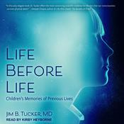Life Before Life: Children's Memories of Previous Lives Audiobook, by Jim B. Tucker