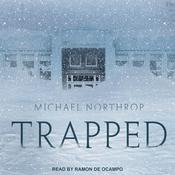 Trapped Audiobook, by Michael Northrop