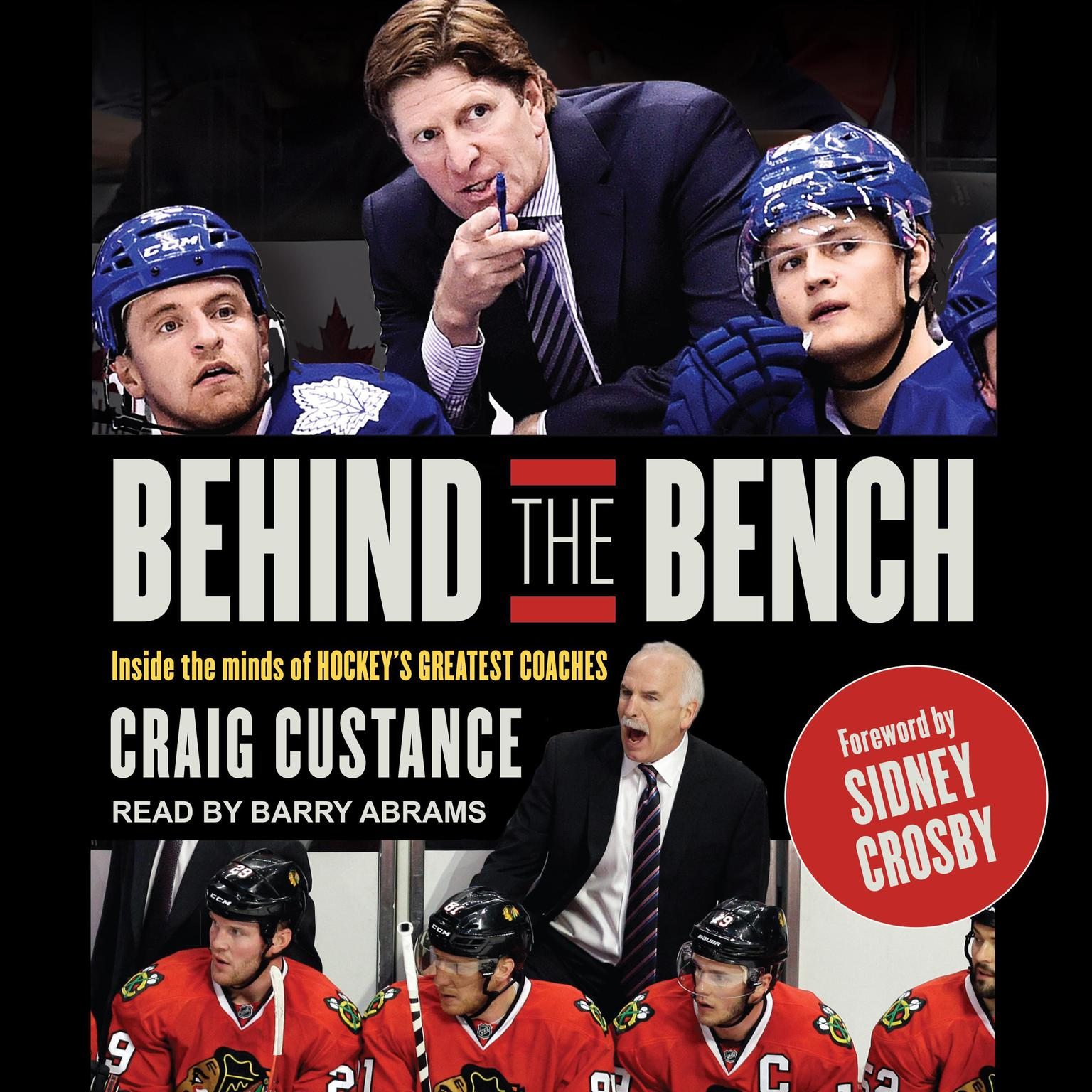 Printable Behind the Bench: Inside the Minds of Hockey's Greatest Coaches Audiobook Cover Art