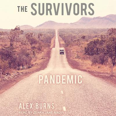 The Survivors: Pandemic Audiobook, by Alex Burns