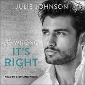 So Wrong It's Right Audiobook, by Julie Johnson