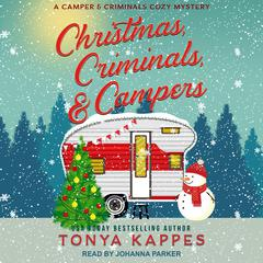 Christmas, Criminals, & Campers Audiobook, by Tonya Kappes