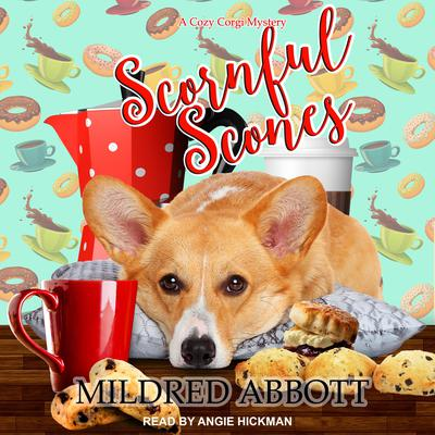 Scornful Scones Audiobook, by Mildred Abbott
