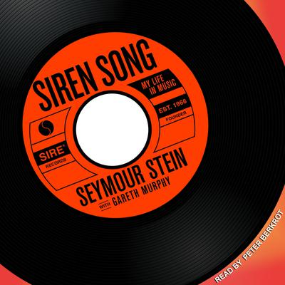 Siren Song: My Life in Music Audiobook, by Seymour Stein