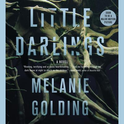 Little Darlings: A Novel Audiobook, by Melanie Golding