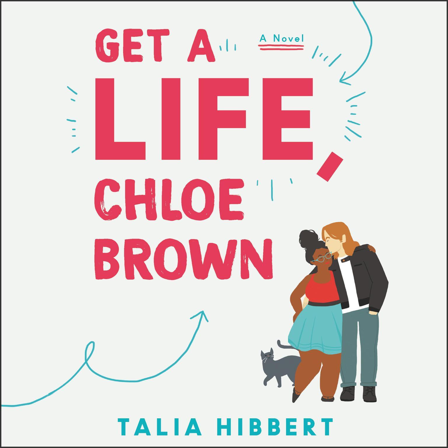 Printable Get a Life, Chloe Brown: A Novel Audiobook Cover Art