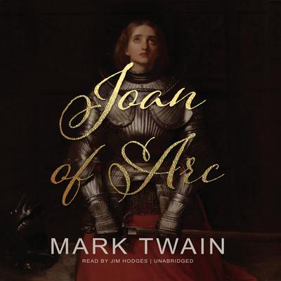 Joan of Arc Audiobook, by Mark Twain