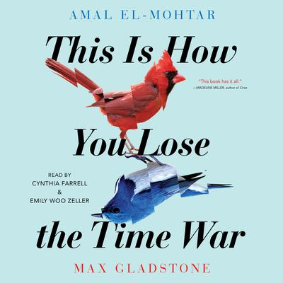 This Is How You Lose The Time War Audiobook, by Amal El-Mohtar