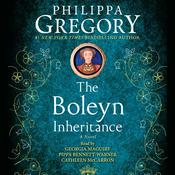 The Boleyn Inheritance: A Novel Audiobook, by Philippa Gregory