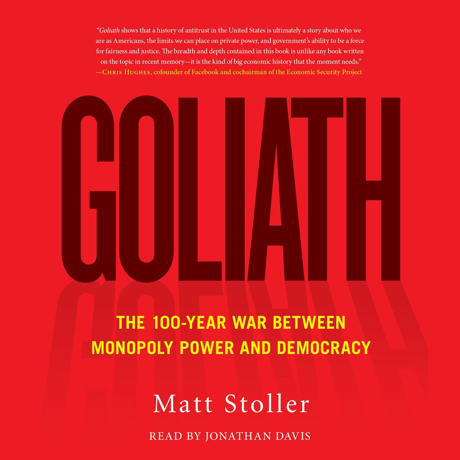 Printable Goliath: The 100-Year War Between Monopoly Power and Democracy Audiobook Cover Art