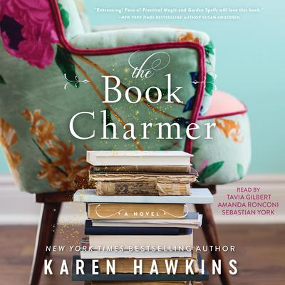 The Book Charmer: A Novel Audiobook, by Karen Hawkins