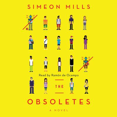 The Obsoletes: A Novel Audiobook, by Simeon Mills