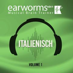 Italienisch, Vol. 3 Audiobook, by Earworms Learning