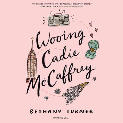 Wooing Cadie McCaffrey Audiobook, by Bethany Turner