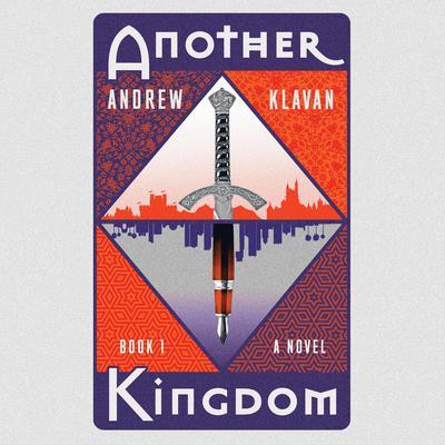 Another Kingdom Audiobook, by Andrew Klavan