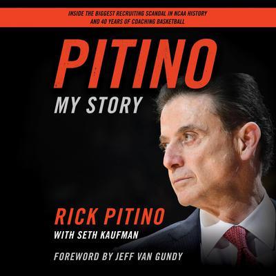Pitino: My Story Audiobook, by Rick Pitino