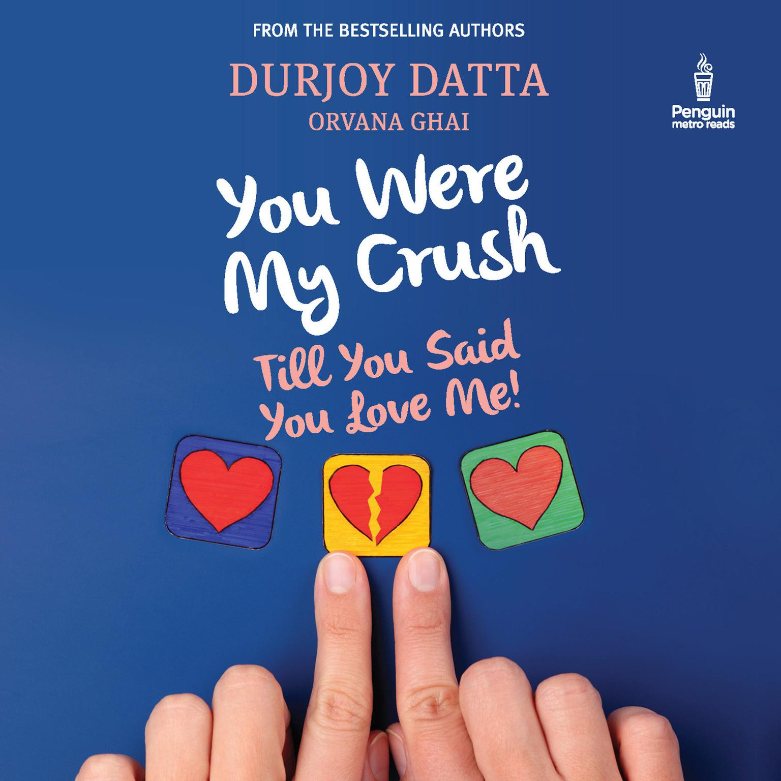 Printable You Were My Crush: Till You Said You Love Me! Audiobook Cover Art