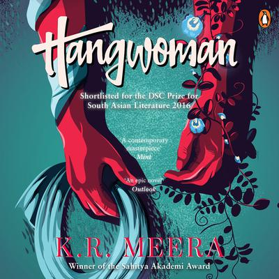 Hangwoman Audiobook, by K. R. Meera