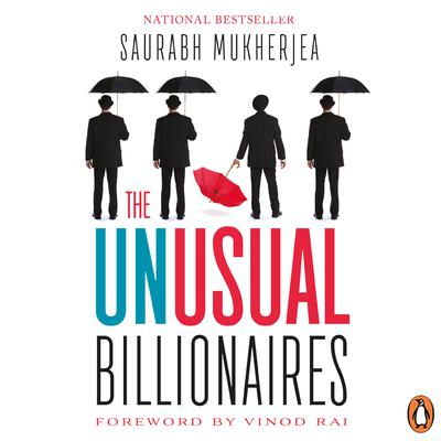 The Unusual Billionaires Audiobook, by Saurabh Mukherjea