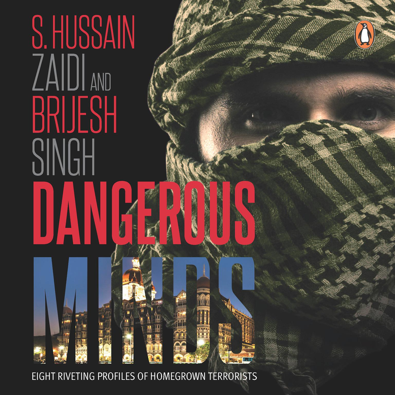 Printable Dangerous Minds: Eight Riveting Profiles Of Homegrown Terrorists Audiobook Cover Art