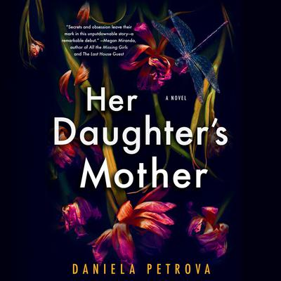 Her Daughters Mother Audiobook, by Daniela Petrova