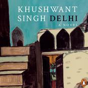 Delhi Audiobook, by Khushwant Singh