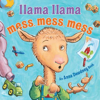 Llama Llama Mess Mess Mess Audiobook, by Anna Dewdney