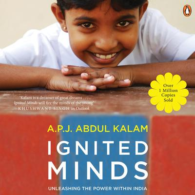 Ignited Minds: Unleashing the Power within India Audiobook, by A. P. J. Abdul Kalam