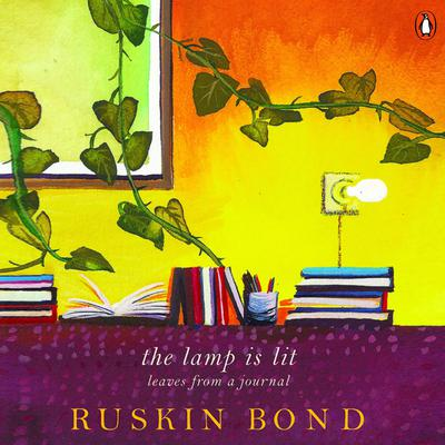 The Lamp is Lit Audiobook, by Ruskin Bond