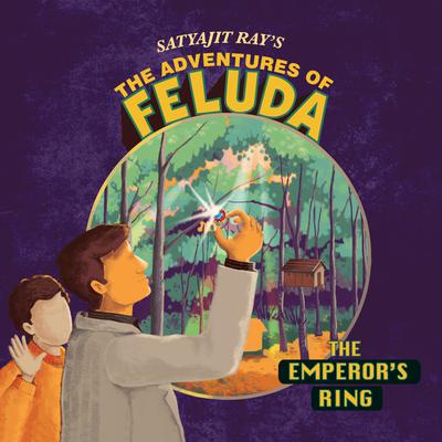 The Adventure Of Feluda: Emperors Ring Audiobook, by Satyajit Ray