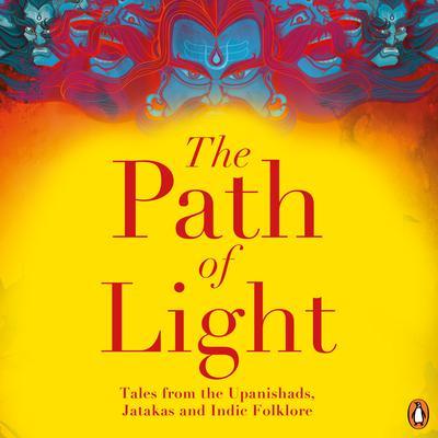 The Path Of Light Audiobook, by Renuka Narayan