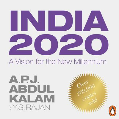 India 2020: A Vision for the New Millennium Audiobook, by A. P. J. Abdul Kalam