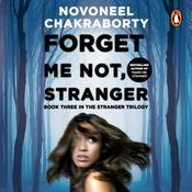 Forget Me Not, Stranger Audiobook, by Novoneel Chakraborty