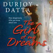 The Girl Of My Dreams Audiobook, by Durjoy Datta