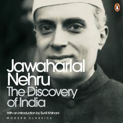 Discovery Of India Audiobook, by Jawaharlal Nehru