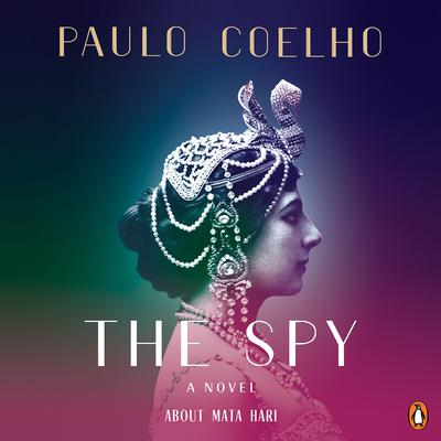 The Spy Audiobook, by Paulo Coelho