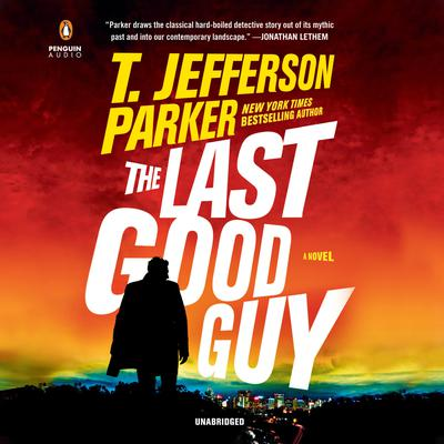 The Last Good Guy Audiobook, by T. Jefferson Parker