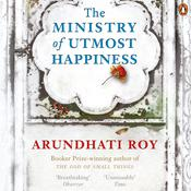 Ministry Of Utmost Happiness Audiobook, by Arundhati Roy