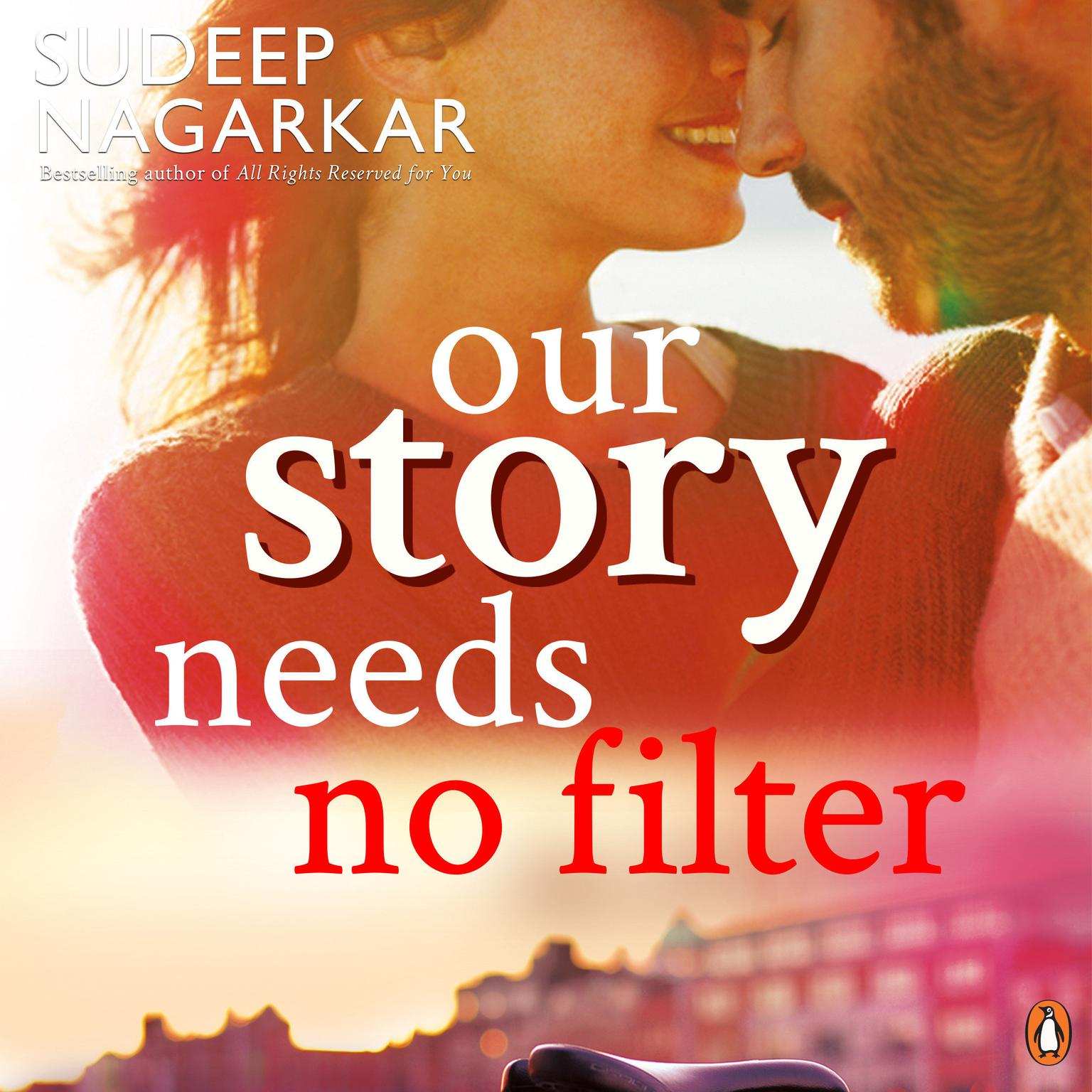 Printable Our Story Needs No Filter Audiobook Cover Art