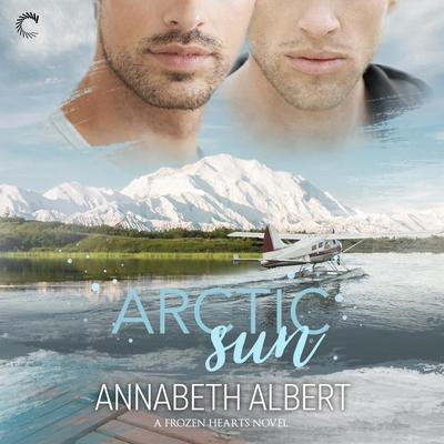 Arctic Sun Audiobook, by Annabeth Albert