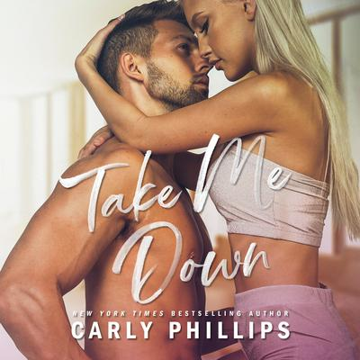Take Me Tonight Audiobook, by Carly Phillips