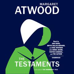 The Testaments: The Sequel to The Handmaids Tale Audiobook, by Margaret Atwood