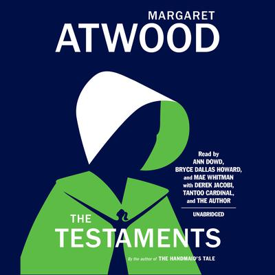 The Testaments: The Sequel to The Handmaids Tale Audiobook, by